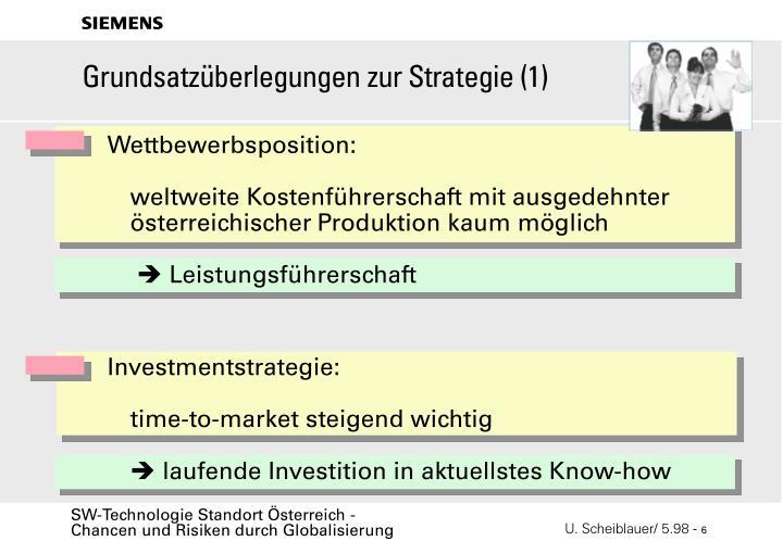 Grundsatzüberlegungen zur Strategie (1)