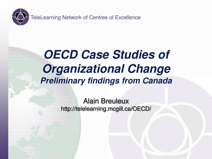 ppt on change management case studies Five case studies of transformation excellence throughout the process, management had a strong change-management effort in place.