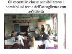 gli esperti in classe sensibilizzano i bambini sul tema dell accoglienza con un attivit