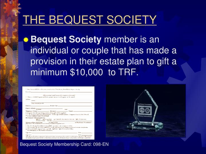 THE BEQUEST SOCIETY
