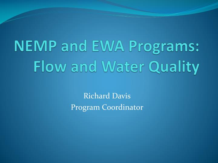 nemp and ewa programs flow and water quality n.