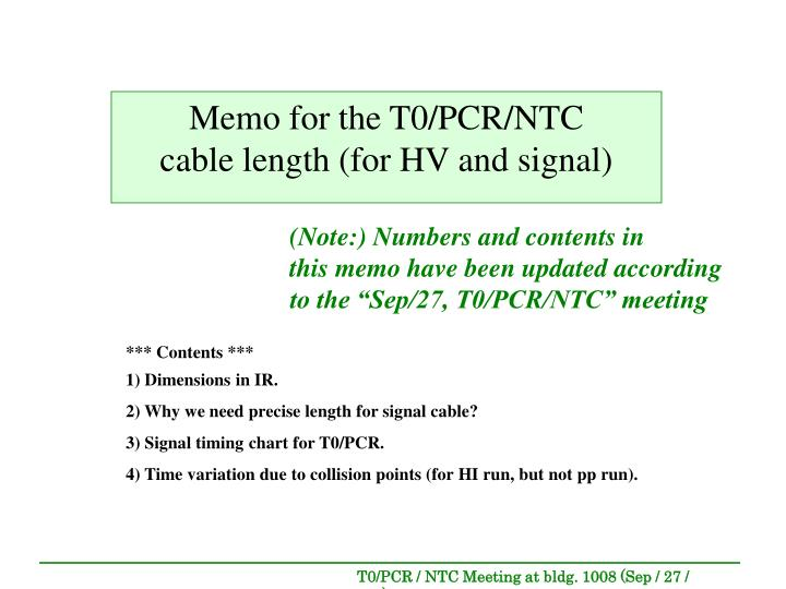 memo for the t0 pcr ntc cable length for hv and signal n.