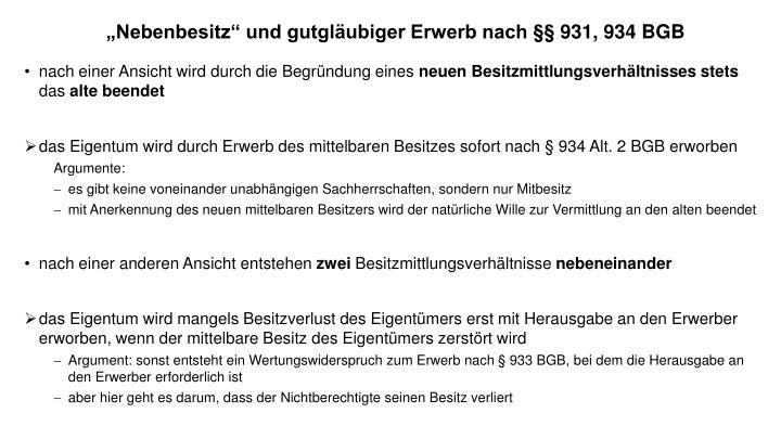 """""""Nebenbesitz"""" und gutgläubiger Erwerb nach §§ 931, 934 BGB"""