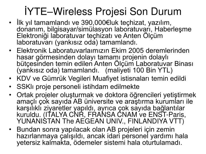 İYTE–Wireless Projesi