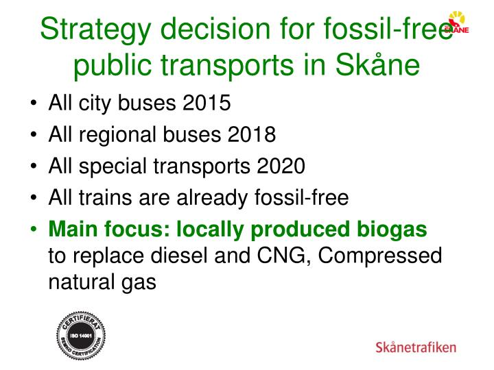Strategy decision for fossil-free public transports in Skåne