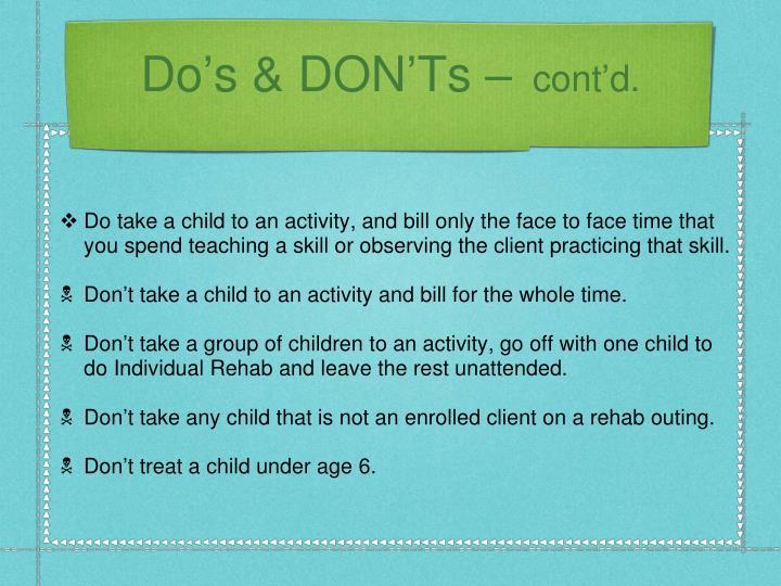 Do's & DON'Ts –