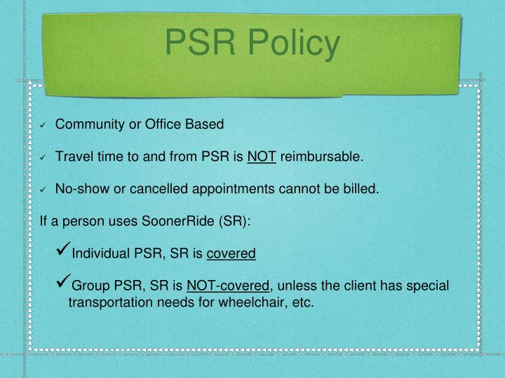 PSR Policy