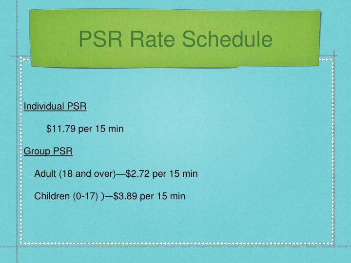 PSR Rate Schedule