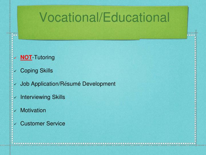 Vocational/Educational