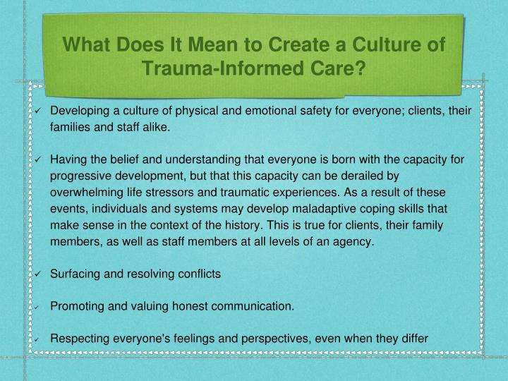 What Does It Mean to Create a Culture of Trauma-Informed Care?