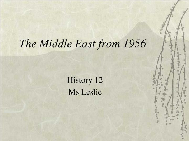 the middle east from 1956 n.