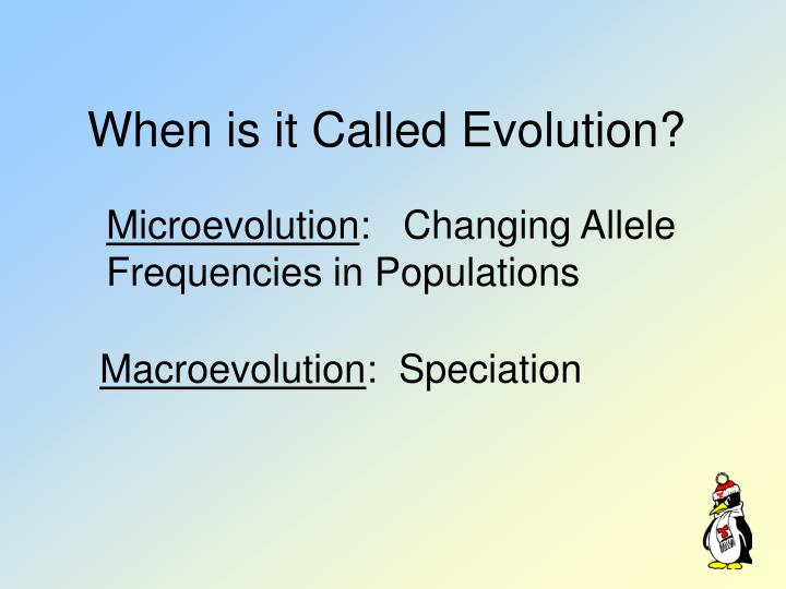 When is it called evolution