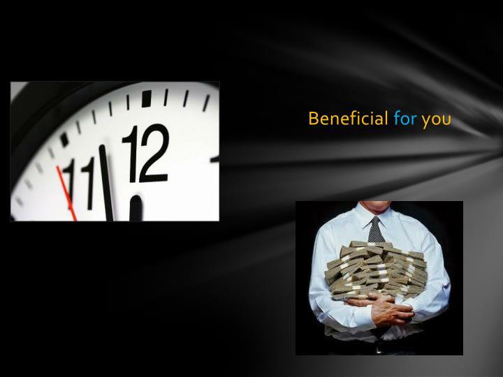 Beneficial