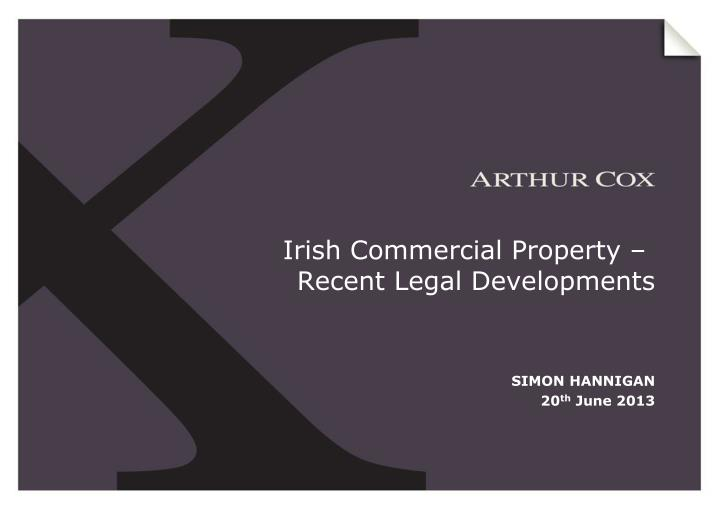 Irish commercial property recent legal developments