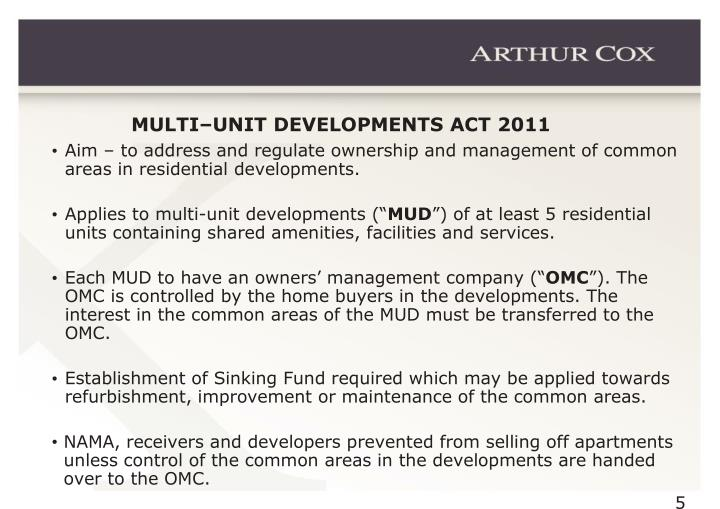 MULTI–UNIT DEVELOPMENTS ACT 2011