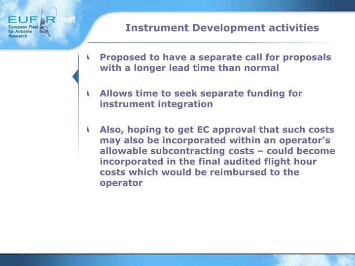 Instrument Development activities