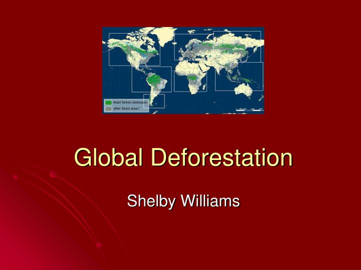 global deforestation Deforestation is a growing global problem with far-reaching consequences, including some that may not be fully understood until it is too late.