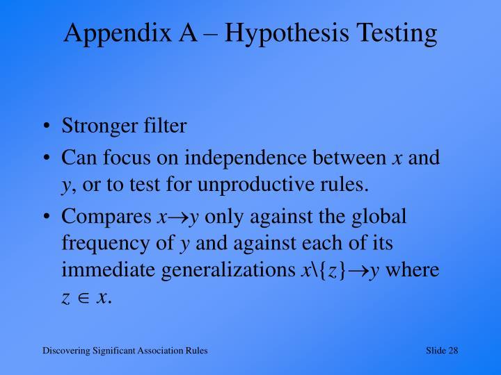 Appendix A – Hypothesis Testing