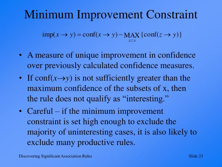 Minimum Improvement Constraint