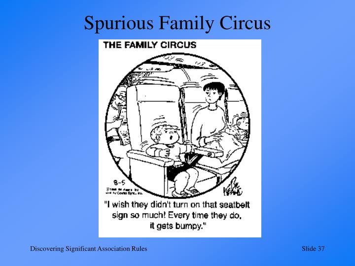 Spurious Family Circus