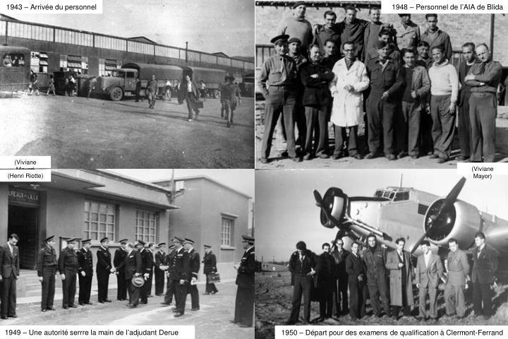 1943 – Arrivée du personnel