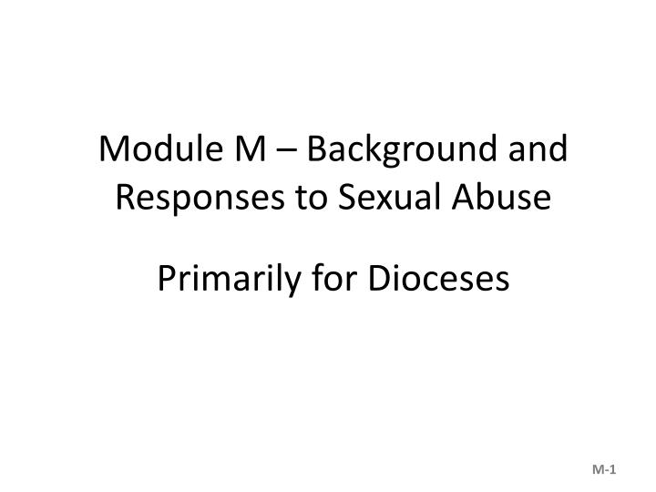 Module M – Background and Responses to Sexual Abuse