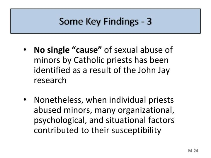 Some Key Findings - 3