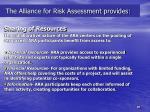 the alliance for risk assessment provides1