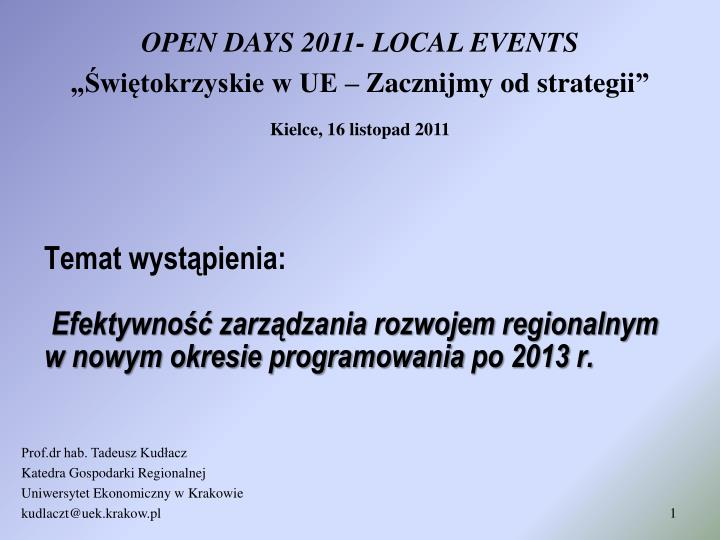 OPEN DAYS 2011- LOCAL EVENTS