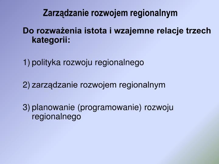 Zarz dzanie rozwojem regionalnym