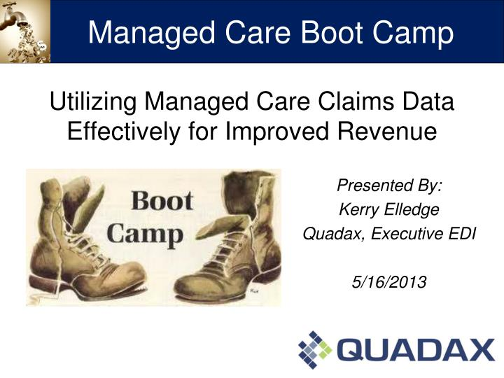 utilizing managed care claims data effectively for improved revenue n.