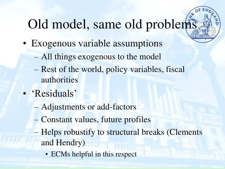 Old model, same old problems