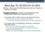 block day 01 30 2013 01 31 2013