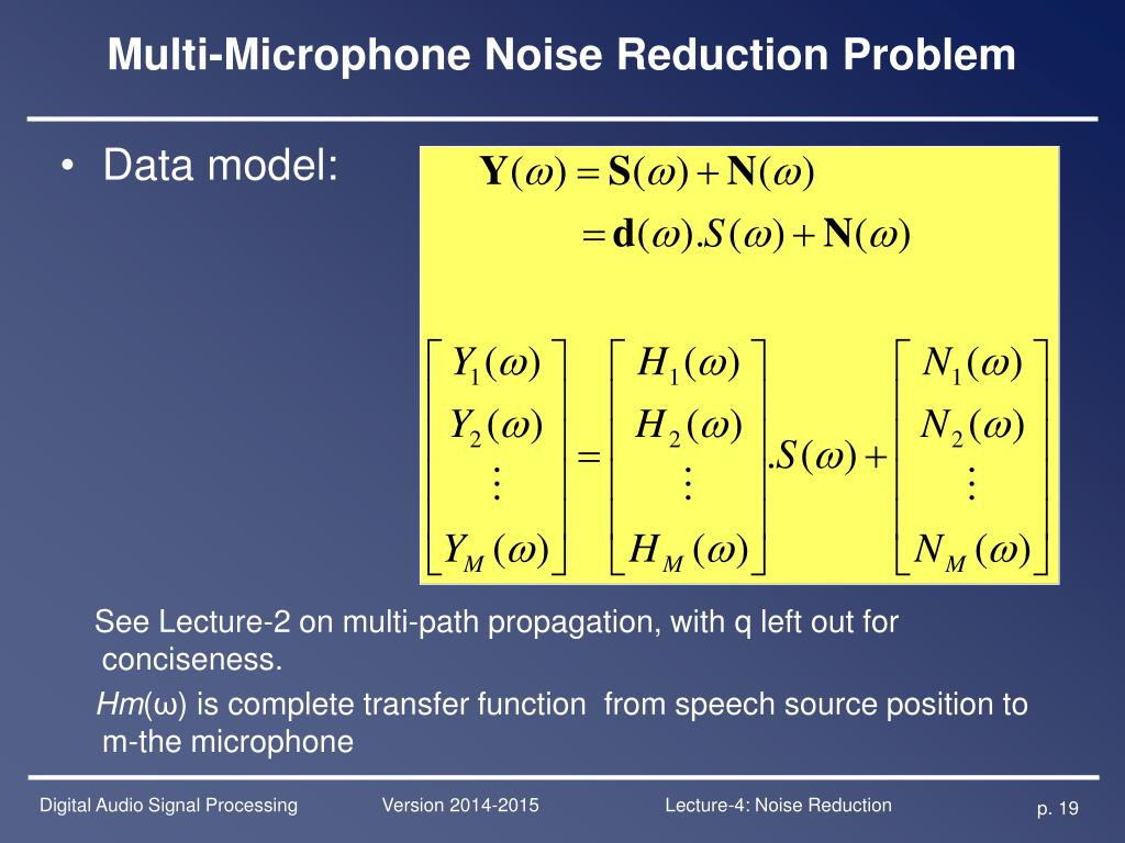 PPT - Digital Audio Signal Processing Lecture-4: Noise Reduction