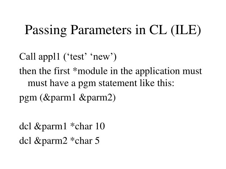 Passing Parameters in CL (ILE)