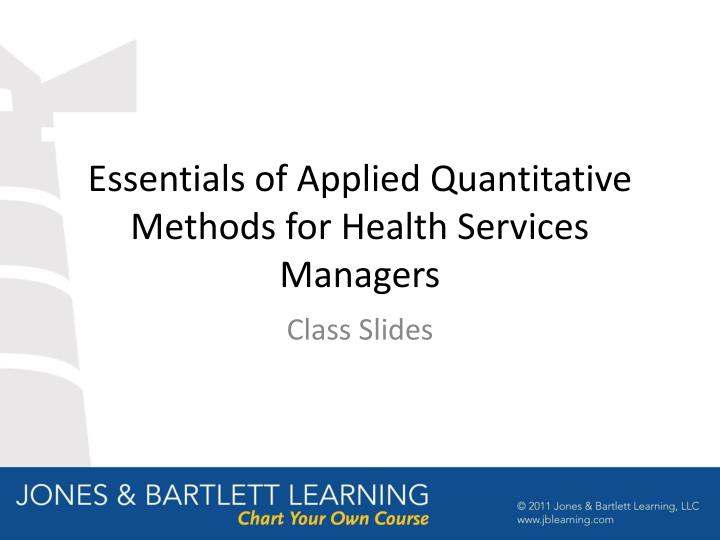 Essentials of applied quantitative methods for health services managers