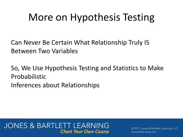 More on Hypothesis Testing