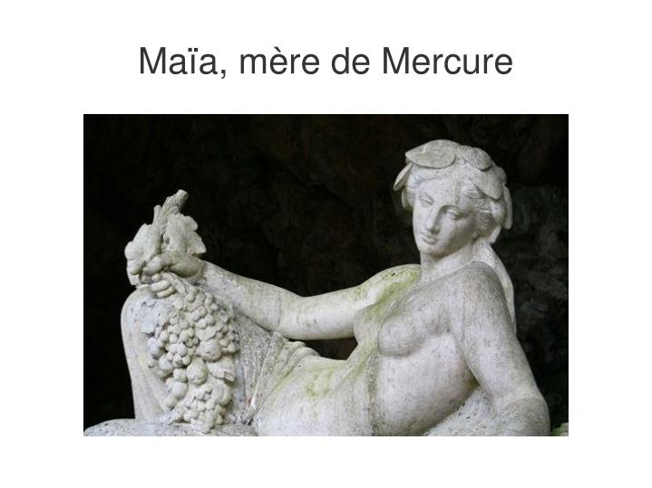 Maïa, mère de Mercure