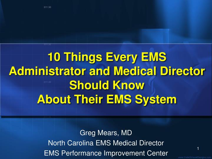 10 things every ems administrator and medical director should know about their ems system n.