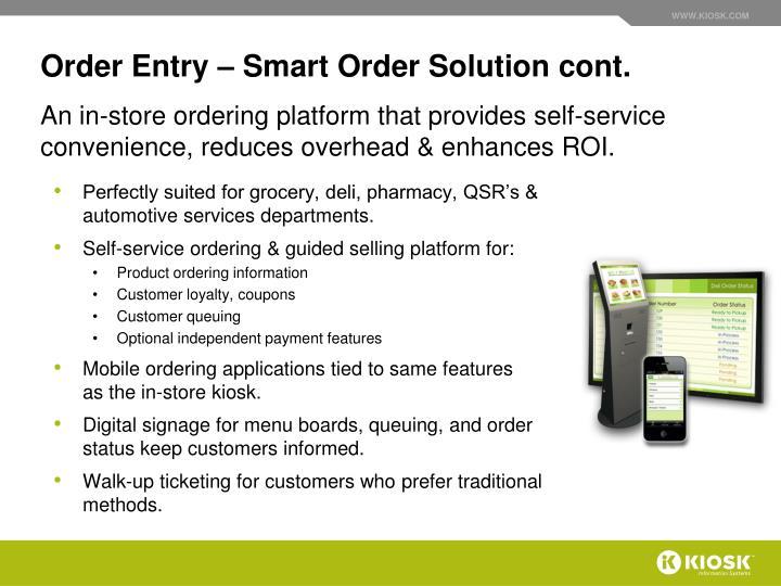 Order Entry – Smart Order Solution cont.