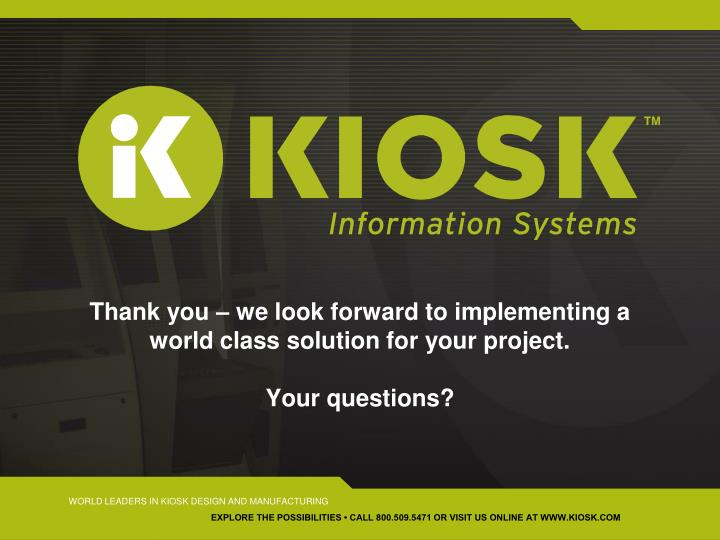 Thank you – we look forward to implementing a world class solution for your project.