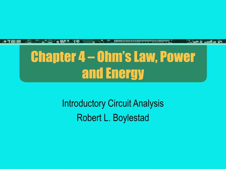 chapter 4 ohm s law power and energy n.