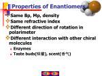 properties of enantiomers