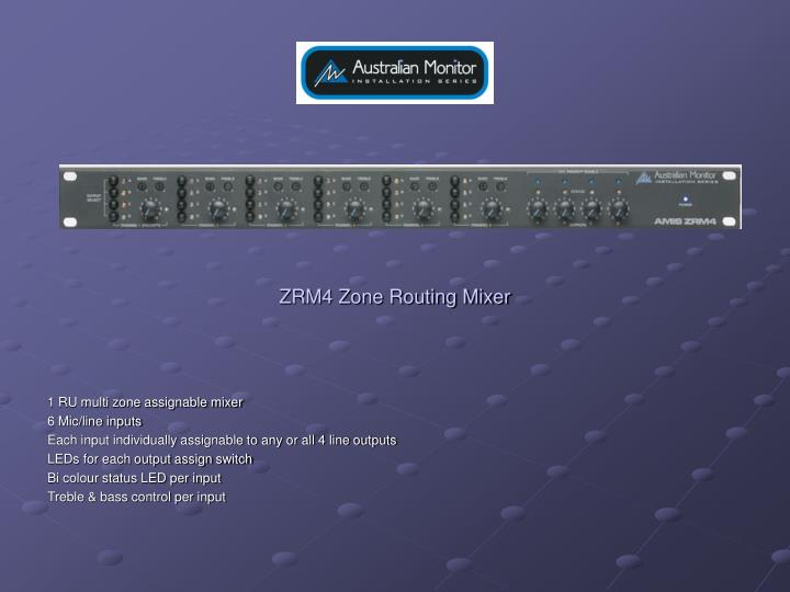 ZRM4 Zone Routing Mixer