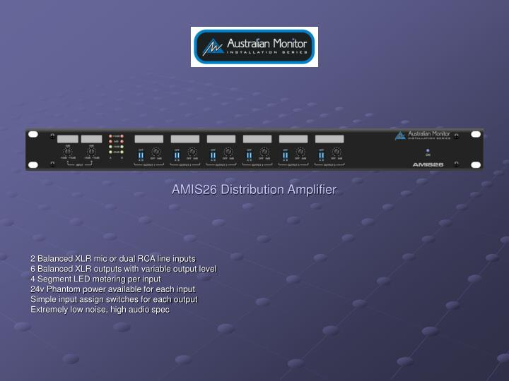 AMIS26 Distribution Amplifier