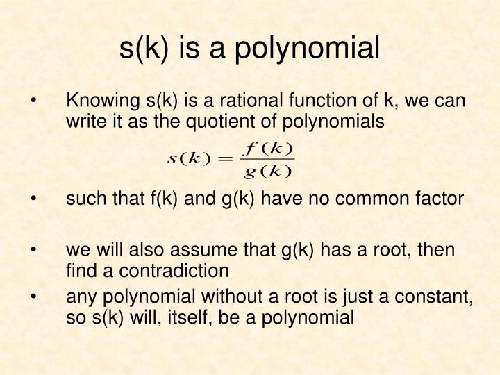 s(k) is a polynomial
