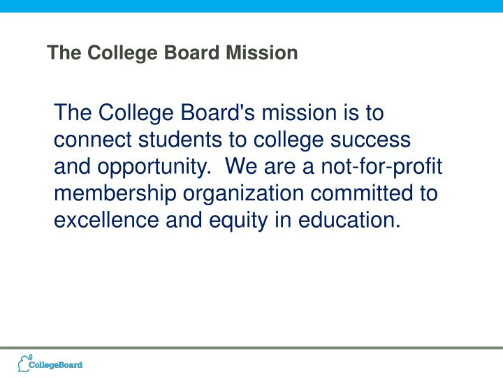 The College Board Mission