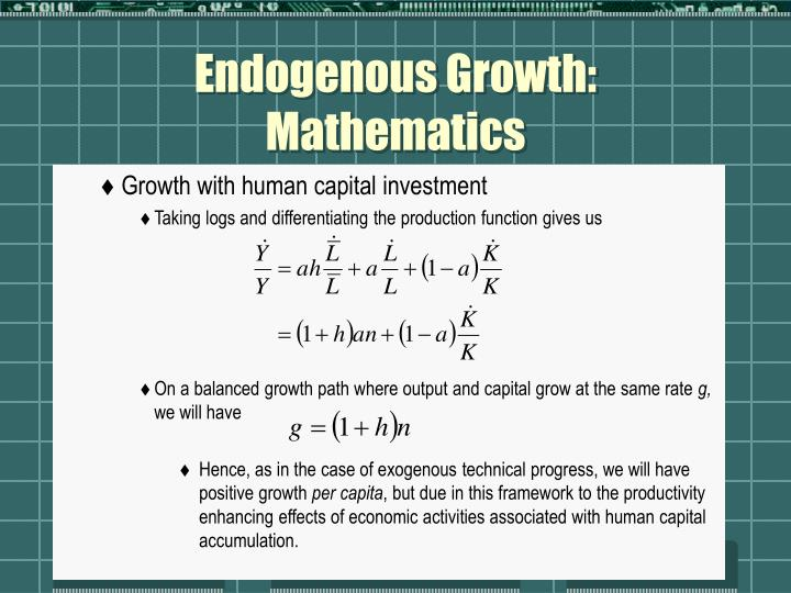 Endogenous Growth: