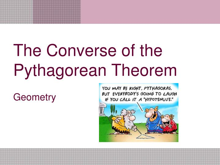 the converse of the pythagorean theorem n.