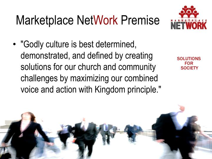 Marketplace net work premise